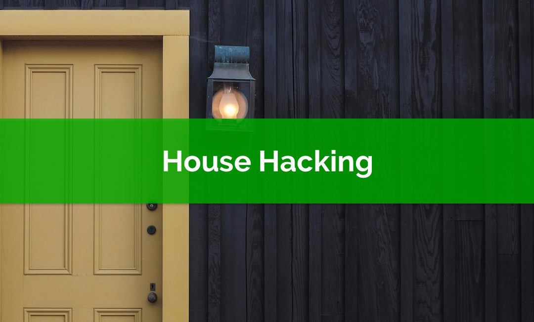 House Hacking Your Way To Zero Housing Costs