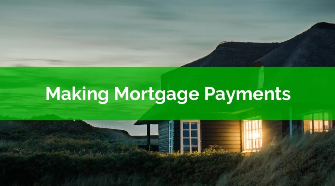 How Do I Make Mortgage Payments?