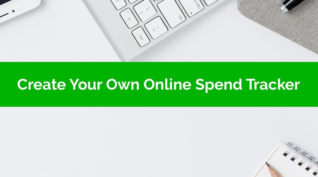 create your own online spend tracker using google forms google