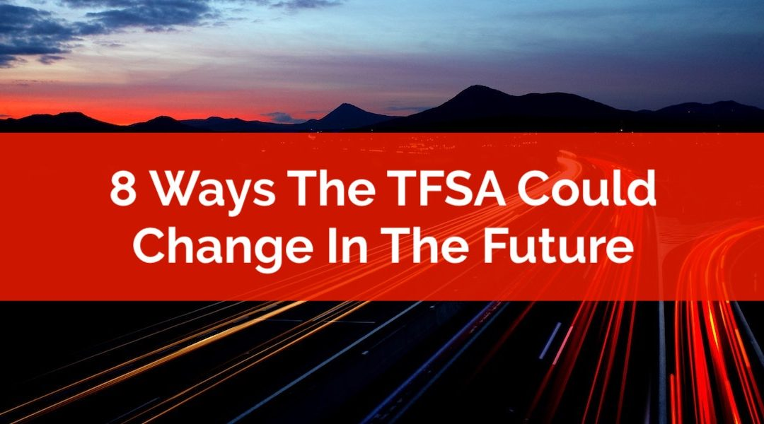 8 Ways The TFSA Could Change In The Future