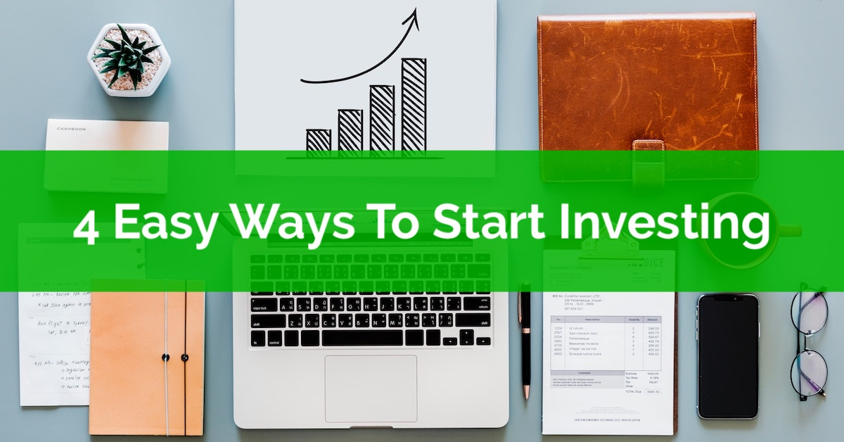 4 Easy Ways To Start Investing | PlanEasy