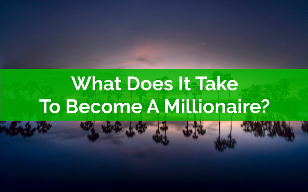 What Does It Take To Become A Millionaire? About 11.1 Percent
