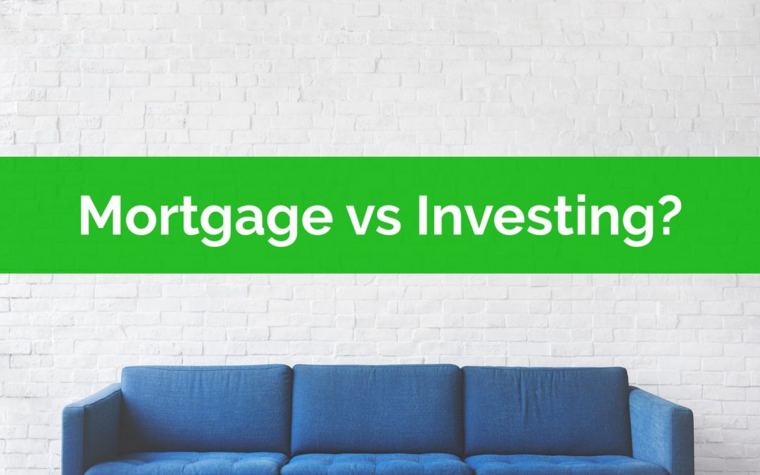 Should You Consider Paying Off The Mortgage Early or Investing Instead?