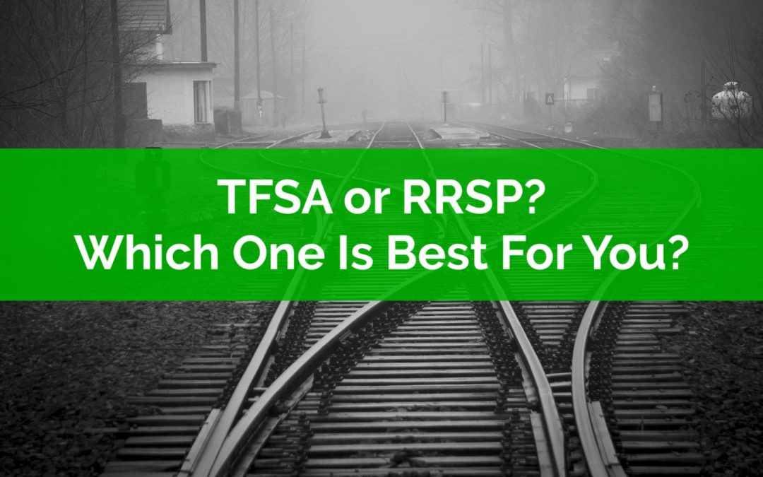 TFSA or RRSP? Which One Is Best For You?